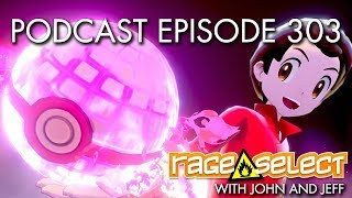 The Rage Select Podcast: Episode 303 with John and Jeff!