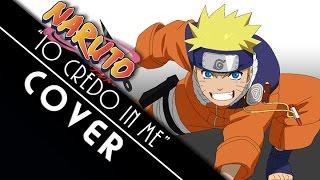 """COVER """"Io credo in me"""" - Naruto - SIGLA ITALIANA"""