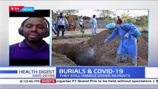 HEALTH DIGEST: -[Part 1]- Burials and COVID-19