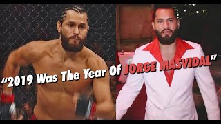 """""""If There's A Fighter Of The Year, It's Jorge Masvidal"""" - Dana White"""