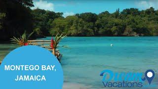 Montego Bay, Jamaica | Dream Vacations