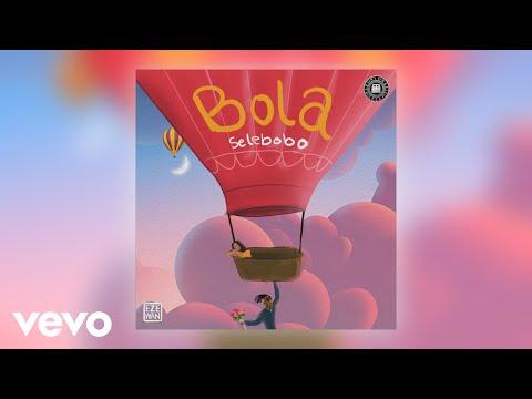 """Selebobo – """"Bola"""""""