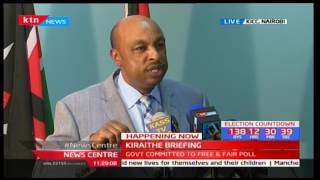 Government Spokesman-Eric Kiraithe reiterates the government's commitment to free and fair polls