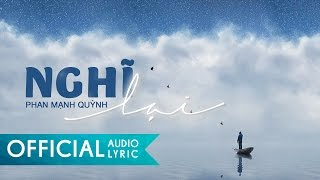 Nghĩ Lại - Phan Mạnh Quỳnh