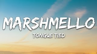 Marshmello, YUNGBLUD, Blackbear   Tongue Tied (Lyrics)