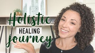 HOLISTIC HEALING JOURNEY (hormones, Gut, Anxiety, Adrenal Fatigue)