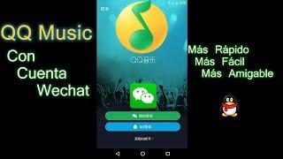 Cuenta QQ Music con Wechat (QQ音乐) Fácil!