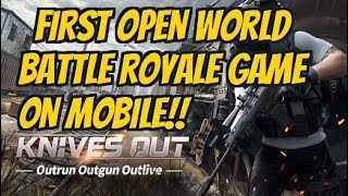KNIVES OUT (English) iOS / Android Gameplay / PUBG Open World Battle Royale on Mobile / APK Download