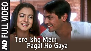 Full Video: Tere Ishq Mein Pagal Ho Gaya | Humko Tumse