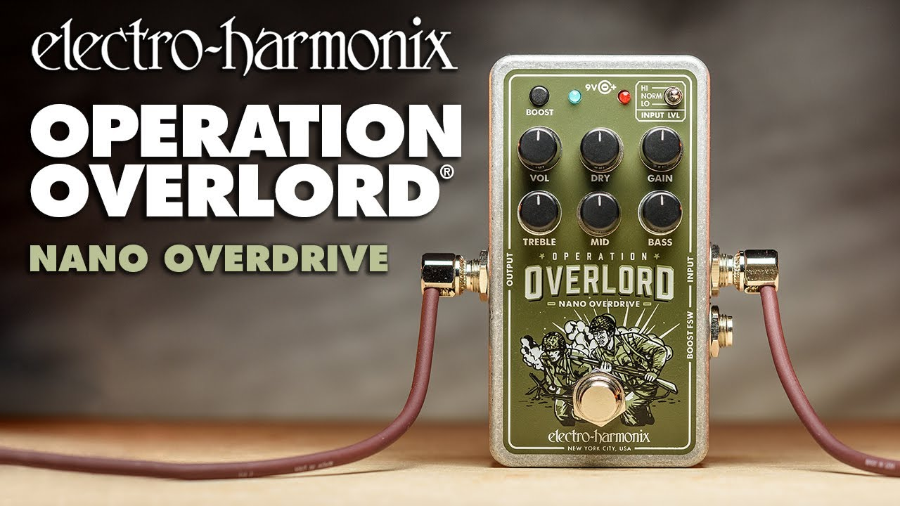 Electro Harmonix Nano Operation Overlord Video