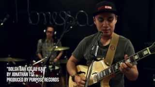 #JonTse Boleh Bah Kalau Kau (MV) by Jonathan Tse