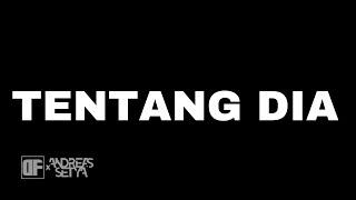 Download lagu Tentang Dia Df X Andreas Setya Mp3