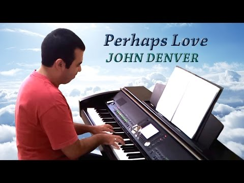 John Denver - Perhaps Love (Piano Instrumental)
