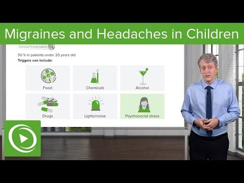 Migraines And Headaches In Children – Pediatrics | Lecturio
