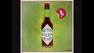 Zeds Dead - Rave - Hot Sauce EP
