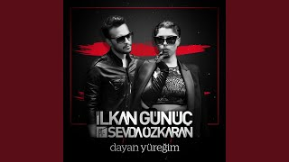 Dayan Yüreğim (feat. Sevda Özkaran) (Radio Edit)
