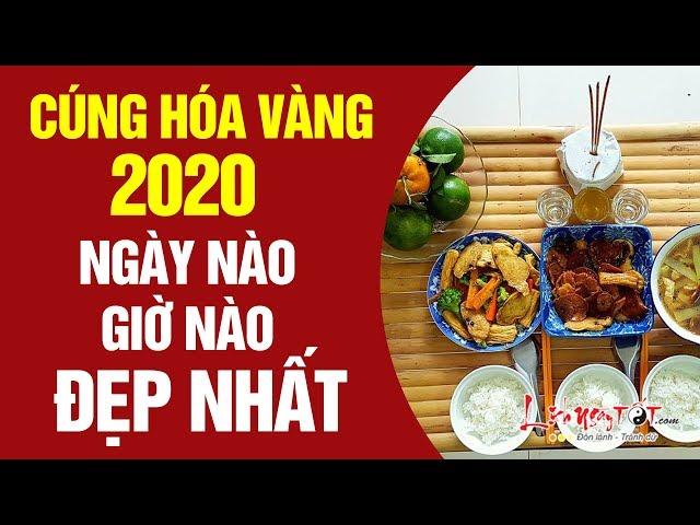 Cúng Hóa Vàng 2020 Ngày Nào Giờ Nào Đẹp Nhất Để Gia Tiên Độ Trì Bình An Cả Năm – Tết 2020