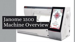 Janome 15000 Overview with Luke's Sewing Centers educator Brenda
