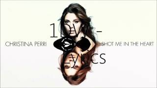 Christina Perri - Shot Me In The Heart (AUDIO)