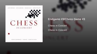 Endgame #3/Chess Game #3