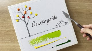 Daily Challenge #56 / Acrylic / Paint A Countryside Scene In Acrylic