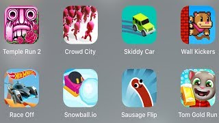 Temple Run 2,Crowd City,Skiddy Car,Wall Kickers,Race Off,Hot Wheels,Sausage Flip,Tom Gold Run