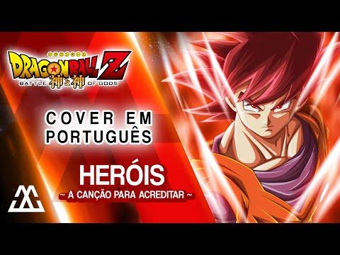 Música Heróis (Encerramento Battle Of Gods)