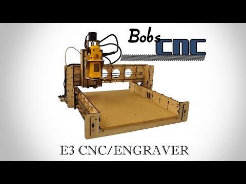 BobsCNC E3 CNC/Engraver & Router