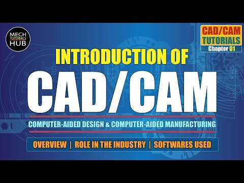 Introduction of CAD/CAM | CAD/CAM Tutorials | Chapter 01