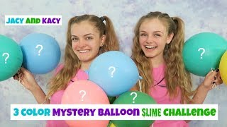 3 Color Mystery Surprise Balloon Slime Challenge ~ Jacy and Kacy