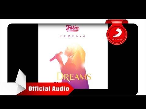 Fatin - Percaya (OMPS. DREAMS) [Official Audio - Radio Version]