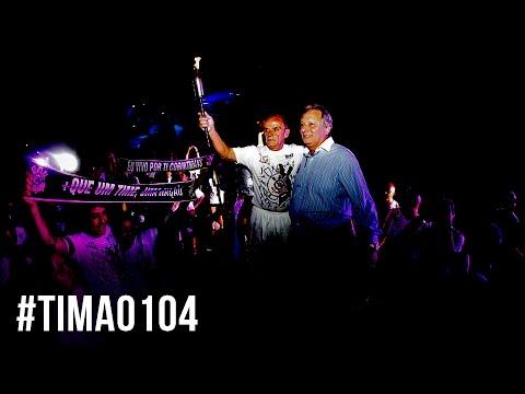 #Timão104 - Melhores momentos da festa oficial no Parque São Jorge