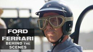 'Ford v Ferrari' Behind the Scenes