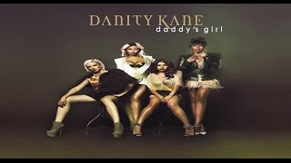Danity Kane - Daddy's Girl (Official Audio)