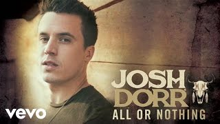 Josh Dorr - All or Nothing (Audio)
