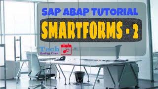 8. SAP ABAP - Smartforms - Part 2 - Free Tutorials