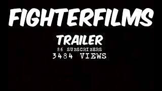 THE FIGHTERFILMS TRAILER