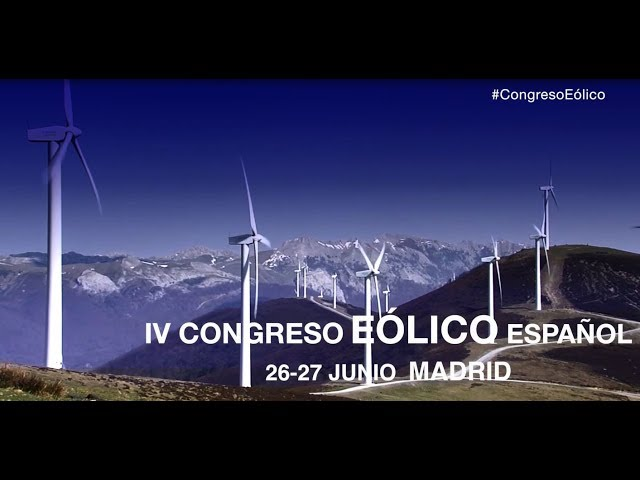 No te pierdas el IV Congreso Eólico Español – 26 y 27 de junio