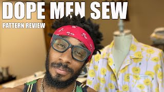 DOPE MEN SEW: PATTERN REVIEW