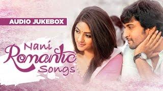 Telugu Romantic Songs   Nani Romantic Songs Jukebox   Telugu Songs