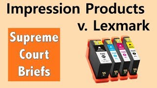 How Long Does a Patent Last? | Impression Products v. Lexmark