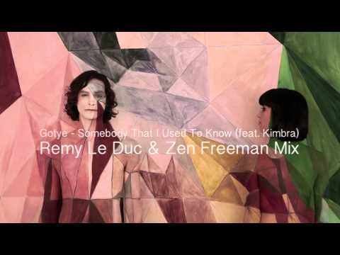 Gotye - Somebody That I Used To Know Feat. Kimbra Zen Freeman, Remy Le Duc Club Mix