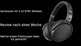 Sennheiser HD 4.50 BTNC - Eindruck nach einer Woche - MicaTech