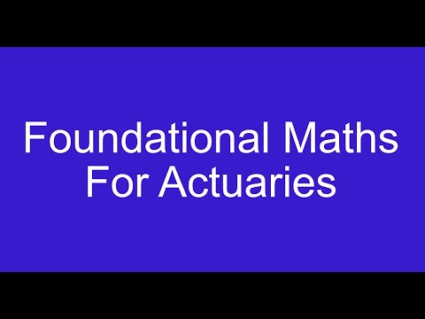 Maths you need before you start Actuarial Science