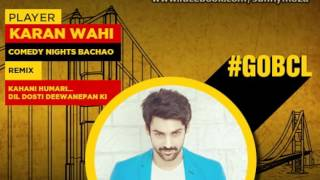 BCL International - Actor Karan Wahi