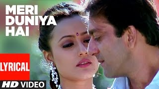 Meri Duniya Hai Lyrical Video | Vaastav - The   - YouTube