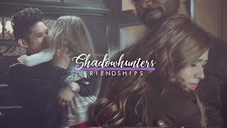 Shadowhunters Friendships - Stand by you