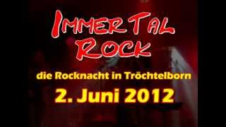 preview picture of video 'ImmerTal Rock 2012  - Die Rocknacht in Tröchtelborn!'