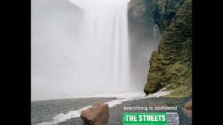 The Streets - The Sherry End