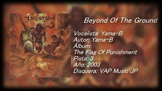 Galneryus - Beyond Of The Ground (Lyrics)